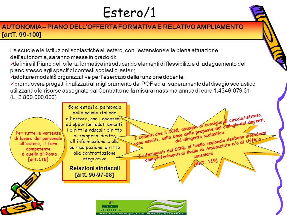 Estero/1 AUTONOMIA – PIANO DELL'OFFERTA FORMATIVA E RELATIVO AMPLIAMENTO [artT. 99-100]